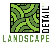 Landscape Detail, LLC When the Details Matter